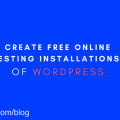 Create Free Online Testing Installations of WordPress