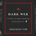 Exploring the Dark Web - It's Not All About Crime but...