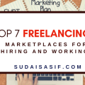 Top 7 Freelancing Marketplaces for Hiring & Working
