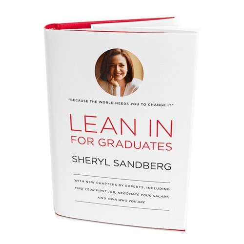 Lean In For Graduates by Sheryl Sandberg: A Book Review