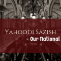 Yahoodi Sazish - Our National Mantra